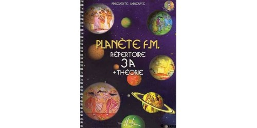 PLANETE FM 3A + THEORIE